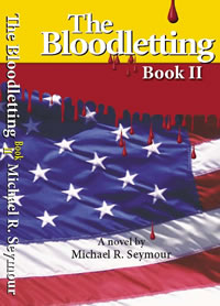 The Bloodletting: Book II